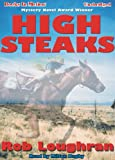 img - for High Steaks by Rob Loughran from Books In Motion.com book / textbook / text book
