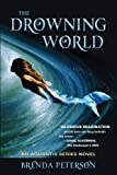The Drowning World (The Aquantis Series Book 1)