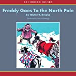 Freddy Goes to the North Pole | Walter Brooks