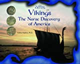 Vikings: The Norse Discovery of America (The Vikings Library) (0823958175) by Hopkins, Andrea