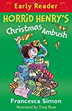 Horrid Henry's Christmas Ambush (Horrid Henry Early Reader)