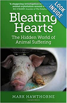 The Hidden World of Animal Suffering - Mark Hawthorne