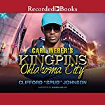 Carl Weber's Kingpins: Oklahoma City | Clifford