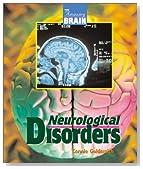 Amazing Brain - Neurological Disorders