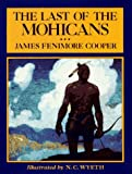 The Last of the Mohicans (Scribners Illustrated Classics)