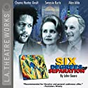 Six Degrees of Separation  by John Guare Narrated by Chuma Hunter-Gault, Alan Alda, full cast