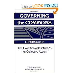 Governing the Commons The Evolution of Institutions for Collective Action Political Economy of Institutions and Decisions  - Elinor Ostrom