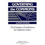 Governing the Commons: The Evolution of Institutions for Collective Action (Political Economy of Institutions and Decisions)by Elinor Ostrom