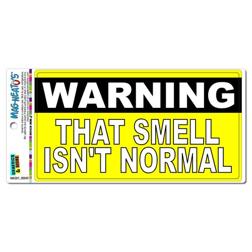 Warning That Smell Isn'T Normal - Funny Mag-Neato'S(Tm) Automotive Car Refrigerator Locker Vinyl Magnet front-625168