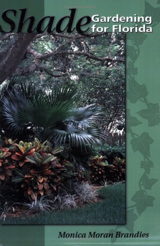 Shade Gardening for Florida PDF