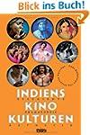Indiens Kinokulturen.  Geschichte - D...