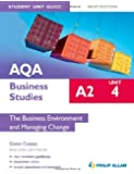 AQA A2 Business Studies Student Unit Guide New Edition: Unit 4 The Business Environment and Managing Change