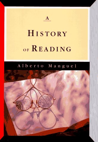 The History of Reading, Alberto Manguel
