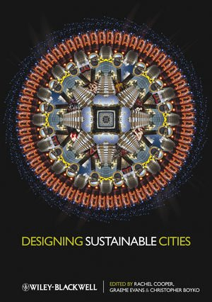 Designing Sustainable Cities: Decision-making Tools and Resources for Design