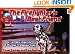 The Firefighter's Best Friend: Lives...