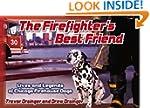 The Firefighter's Best Friend: Lives...