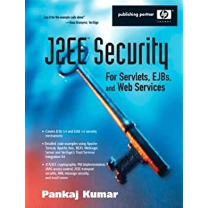 J2EE Security for Servlets EJBS and Web Services (Hewlett-Packard Professional Books)