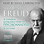 A General Introduction to Psychoanalysis | Sigmund Freud,G. Stanley Hall - translation