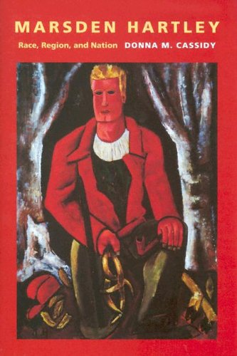 Marsden Hartley: Race, Region, and Nation (Revisiting New England)