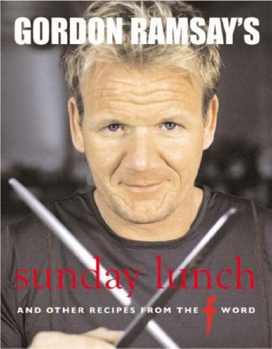 Gordon Ramsay's Sunday Lunch: And Other Recipes from the