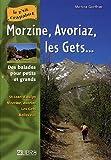 echange, troc Martine Gonthier - Morzine, Avoriaz, les Gets... : Balades pour petits et grands