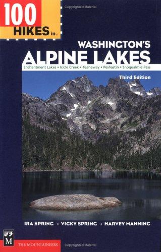 100 Hikes in Washington's Alpine Lakes