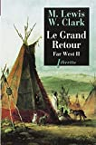 Far West 2, le grand retour