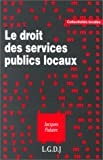 echange, troc Jacques Fialaire - Le droit des services publics locaux