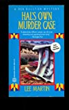 Hal's Own Murder Case (0373260873) by Lee Martin