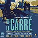 Call for the Dead: A George Smiley Novel (       UNABRIDGED) by John le Carré Narrated by Michael Jayston