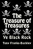 The Treasure of Treasures - Part 1 Ye Black Rock: The Tales of Hector Hornsmith: Volume 1