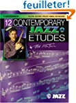12 Contemporary Jazz Etudes, C Instru...