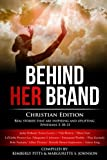 img - for Behind Her Brand: Christian Editon Vol. 2 book / textbook / text book