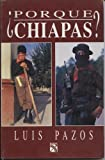 img - for Por Que Chiapas? (Spanish Edition) book / textbook / text book