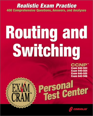 CCNP Routing and Switching Exam Cram Personal Test Center