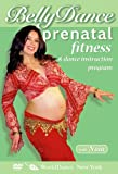 Belly Dance Prenatal Fitness [DVD] [Import]