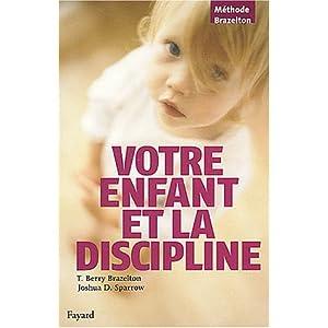 Votre enfant et la discipline