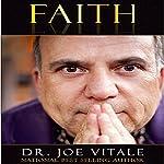 Faith | Dr. Joe Vitale