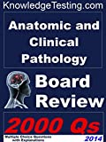 img - for Anatomic and Clinical Pathology Board Review (Board Certification in Pathology Book 1) book / textbook / text book
