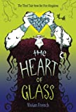 img - for The Heart of Glass: The Third Tale from the Five Kingdoms (Tales from the Five Kingdoms) book / textbook / text book