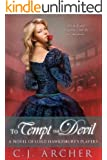 To Tempt the Devil (A Novel of Lord Hawkesbury's Players Book 3)