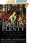 The Birth of Plenty: How the Prosperi...