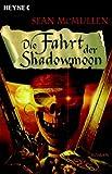 Die Fahrt der Shadowmoon (3453520661) by Sean McMullen