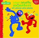 Get Moving with Grover (Sesame Street) (Happy Healthy Monsters)