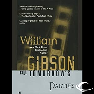 All Tomorrow's Parties | [William Gibson]