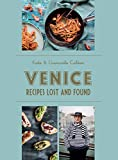 Venice: Recipes Lost and Found