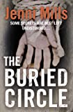 img - for The Buried Circle by Mills, Jenni (2010) Paperback book / textbook / text book