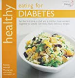 Healthy Eating for Diabetes: In Association with Diabetes UK (Healthy Eating Series)