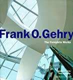 Frank O. Gehry: The Complete Works (1885254636) by Dal Co, Francesco