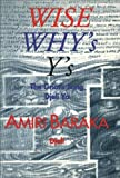 Wise, Why's, Y's: The Griot's Song Djeli Ya (088378047X) by Baraka, Amiri